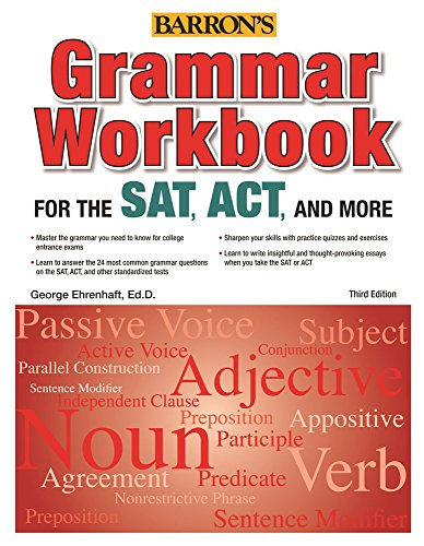 Grammar Workbook for the SAT, ACT, and More, 3rd Edition