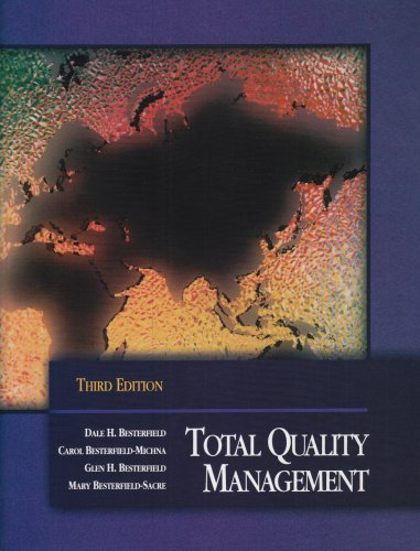 Compare Textbook Prices for Total Quality Management 3 Edition ISBN 9780130993069 by Besterfield-Michna, Carol,Besterfield, Glen,Besterfield-Sacre, Mary,Besterfield, Dale H.