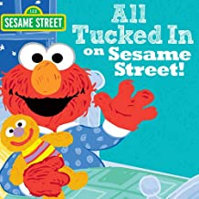 All Tucked In On Sesame Street! (Sesame Street Scribbles Elmo)