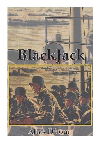 BlackJack: (Case Violet) Invasion 1941 (Scripts on Black) by Atlas D'four (2015-08-16)