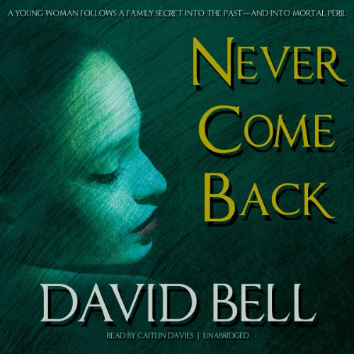 Never Come Back audiobook cover art