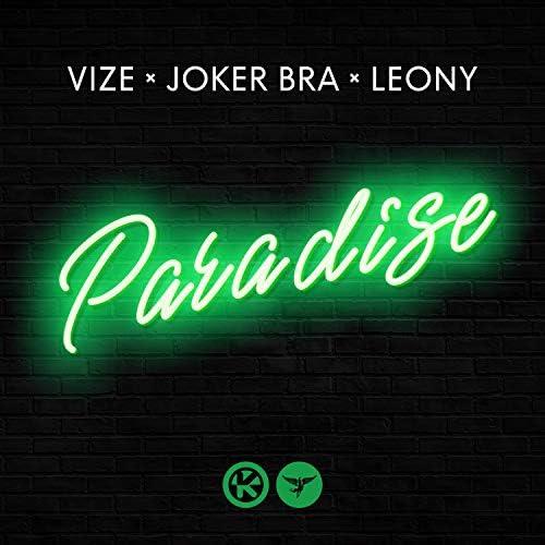 Vize, Joker Bra & Leony