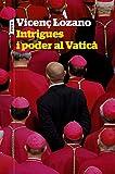 Intrigues i poder al Vaticà: 151 (P.VISIONS)