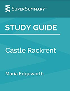 Study Guide: Castle Rackrent by Maria Edgeworth (SuperSummary)