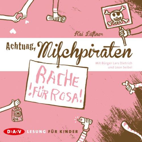Rache für Rosa (Achtung, Milchpiraten 2) cover art
