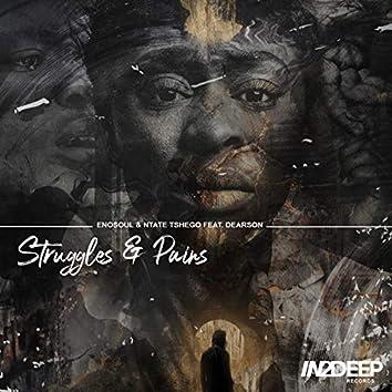 Struggles & Pains