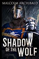 Shadow Of The Wolf: Large Print Edition