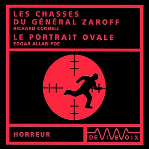 Les chasses du général Zaroff / Le portrait ovale audiobook cover art