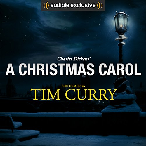A Christmas Carol: A Signature Performance by Tim Curry  audiobook cover art