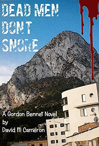 Dead Men Don't Snore by Cameron, David M