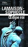Œdipe roi / Œdipe roi (roman et tragédie)