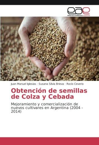 Iglesias, J: Obtención de semillas de Colza y Cebada