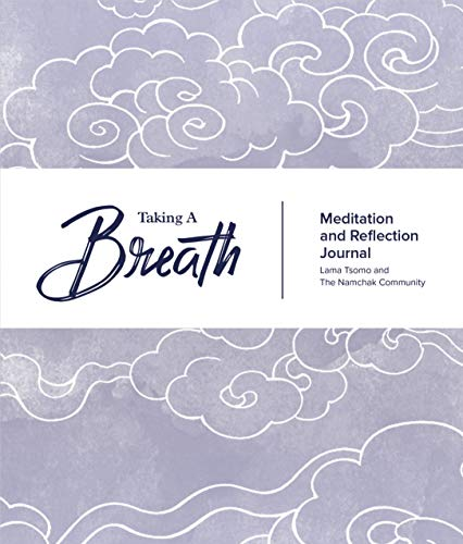 Taking A Breath: A Meditation and Reflection Journal