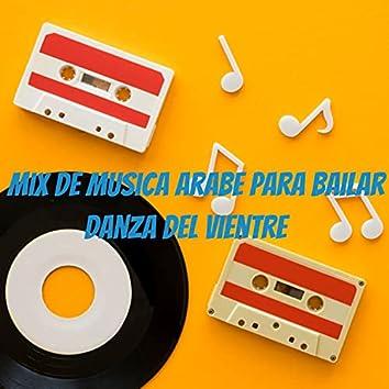 Mix De Musica Arabe Para Bailar Danza del Vientre