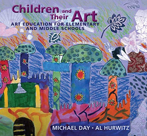 Compare Textbook Prices for Children and Their Art: Art Education for Elementary and Middle Schools 9 Edition ISBN 9780495913573 by Day, Michael,Hurwitz, Al