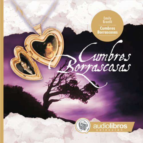 Cumbres Borrascosas [Wuthering Heights]                   By:                                                                                                                                 Emily Bronte                               Narrated by:                                                                                                                                 Matilde Ávila,                                                                                        Aldo Lumbía,                                                                                        Rolando Agüero,                   and others                 Length: 2 hrs and 14 mins     1 rating     Overall 5.0
