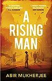 A Rising Man: Sam Wyndham Book 1 - Abir Mukherjee