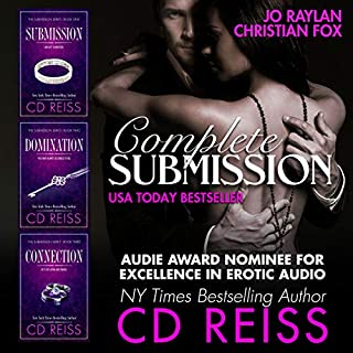 Complete Submission - 2018 Edition: The Complete Series Boxed Set                   By:                                                                                                                                 CD Reiss                               Narrated by:                                                                                                                                 Christian Fox,                                                                                        Jo Raylan                      Length: 31 hrs and 34 mins     7 ratings     Overall 4.6