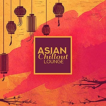 Asian Chillout Lounge