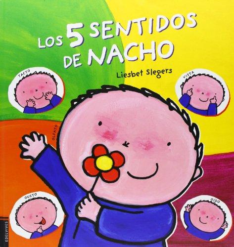 Los cinco sentidos de Nacho (Álbumes ilustrados)