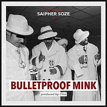 Bulletproof Mink