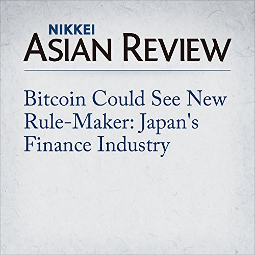 Bitcoin Could See New Rule-Maker: Japan's Finance Industry | Yuko Nomura