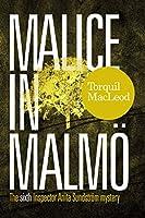 Malice in Malmoe (Inspector Anita Sundstroem Mystery)