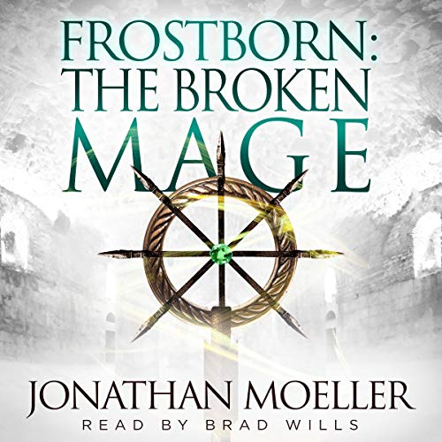 The Broken Mage audiobook cover art