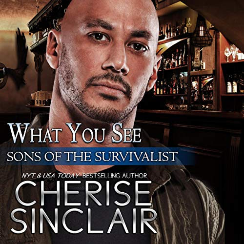 What You See Audiobook By Cherise Sinclair cover art