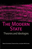 The Modern State: Theories and Ideologies