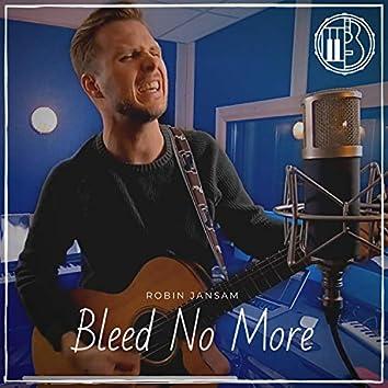 Bleed No More