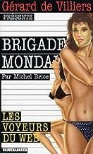 Brigade mondaine 246 les voyeurs du web (Gecep Vauvenarg)