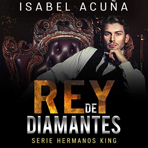 Rey de Diamantes (Narracion en Castellano) [King of Diamonds]  By  cover art
