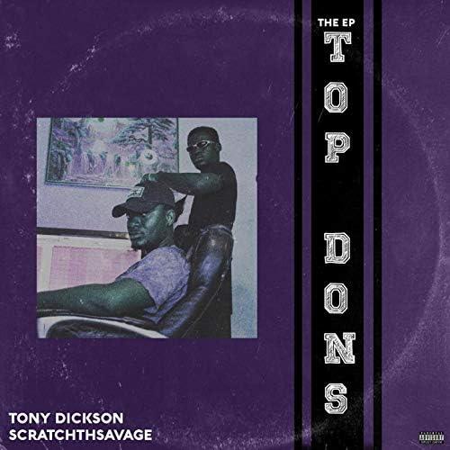 Tony Dickson & ScratchThSavage