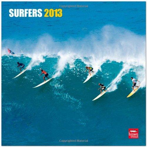 Surfers 2013 - Original BrownTrout-Kalender