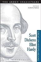 Scott, Dickens, Eliot, Hardy (Great Shakespeareans)