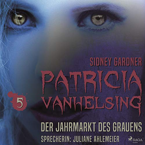 Der Jahrmarkt des Grauens     Patricia Vanhelsing 5              By:                                                                                                                                 Sidney Gardner                               Narrated by:                                                                                                                                 Juliane Ahlemeier                      Length: 2 hrs and 54 mins     Not rated yet     Overall 0.0
