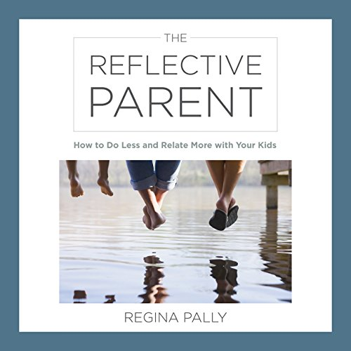 The Reflective Parent audiobook cover art
