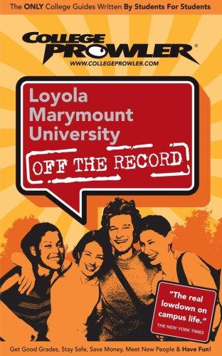 Loyola Marymount University Lmu Off The Record College Prowler