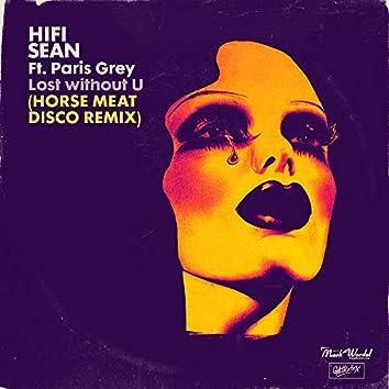 Lost without U (feat. Paris Grey) [Horse Meat Disco Remix]