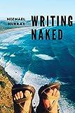 Writing Naked