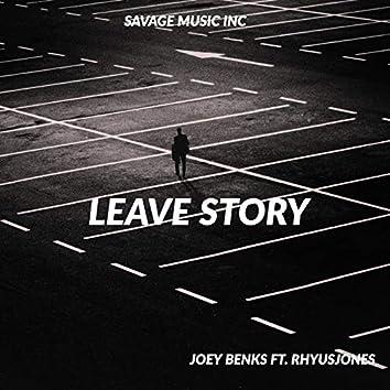 Leave Story (feat. RhyusJones)