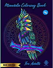 Mandala Coloring Book for adults: New Birds Collection : Birdy Edt.: Wild Birds, Eagles, Owls and More for Stress Relief, Relaxation and Creativity for Adults : New Edition