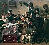 Jan Steen: Painter and Storyteller