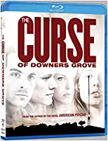 Curse of Downer's Grove [Blu-ray]