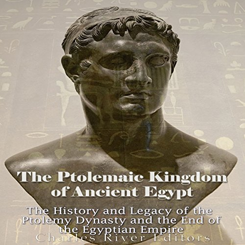 The Ptolemaic Kingdom of Ancient Egypt audiobook cover art