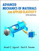 Advanced Mechanics of Materials and Applied Elasticity (Prentice Hall International Series in the Physical and Chemical Engineering Sciences)