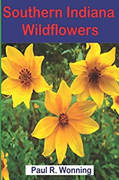 Southern Indiana Wildflowers  A Field Guide For Wildflower Identification  A Year in Wildflowers