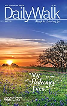 Daily Walk - May/June 2021  Through the Bible Every Year  Daily Walk Devotional Magazines