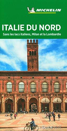 Guide Vert Italie du Nord (sans les lacs italiens, Milan et la Lombardie)